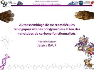 Autoassemblage de macromol cules biologiques via des polypyrroles et