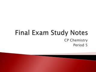 Final Exam Study Notes