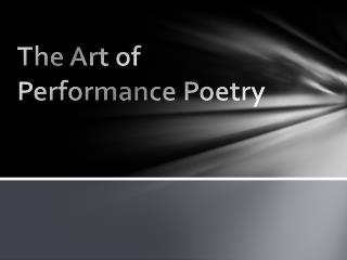 The Art of Performance Poetry
