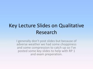 Key Lecture Slides on Qualitative Research