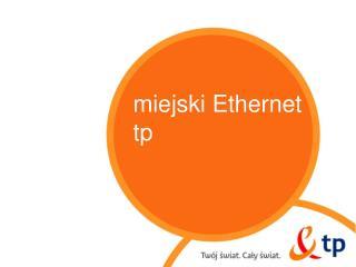 Miejski Ethernet tp