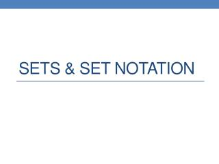 Sets & Set Notation