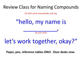 Review Class for Naming Compounds