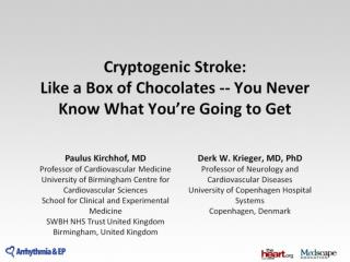 Cryptogenic Stroke:  Like a Box of Chocolates -- You Never Know What You're Going to Get