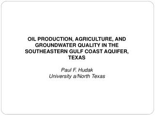 OIL PRODUCTION, AGRICULTURE, AND GROUNDWATER QUALITY IN THE