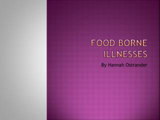 Food Borne Illnesses