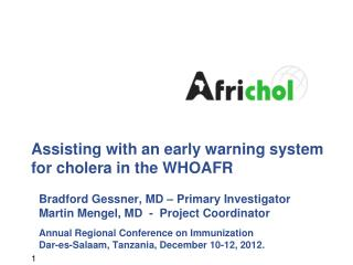 Assisting with an early warning system for cholera in the WHOAFR