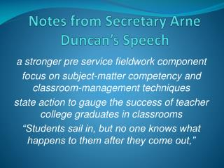 Notes from Secretary Arne Duncan's Speech