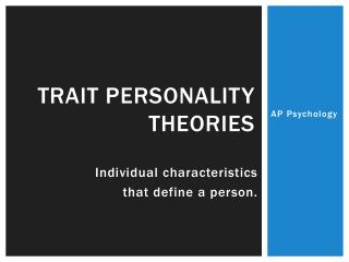 Trait Personality Theories