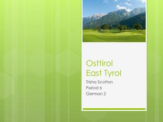 Osttirol East Tyrol