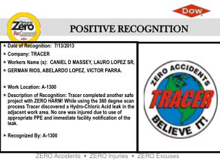 Date of Recognition :  7/13/2013 Company : TRACER