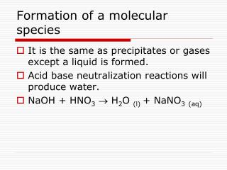 Formation of a molecular species
