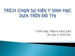 Tr�ch ch?n s? ki?n  y  sinh h?c d?a tr�n ?? th?