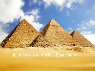 Introduction to Ancient Egyptian Art