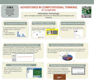 ADVENTURES IN Computational Thinking By: JU ANN PARK