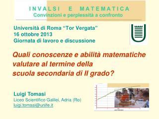 """Università di Roma """"Tor Vergata""""  16 ottobre 2013  Giornata di lavoro e discussione"""