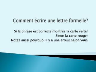 Comment écrire une  lettre  formelle ?