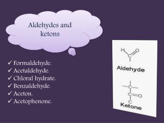 Aldehydes and  ketons