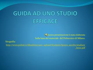 GUIDA AD UNO STUDIO EFFICACE