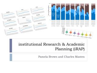 institutional Research & Academic Planning (iRAP)