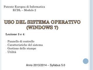 Lezione  3 e 4 :  Pannello  di controllo  Caratteristiche  del sistema  Gestione  delle stampe