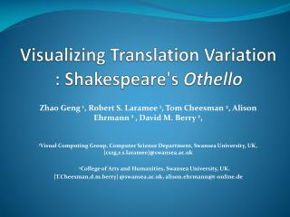 Visualizing Translation Variation : Shakespeare's  Othello