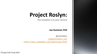 Project Roslyn: