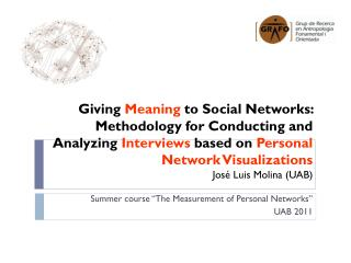 Summer course  � The Measurement  of Personal Networks� UAB 2011
