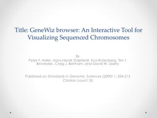 Title:  GeneWiz  browser: An Interactive Tool for Visualizing Sequenced  Chromosomes