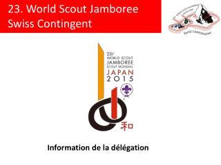 Information de la délégation