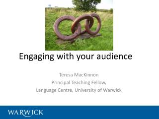 Engaging with your audience