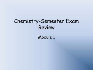 Chemistry-Semester Exam Review