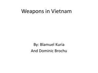 Weapons in Vietnam