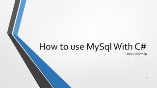 How to use  MySql  With C#