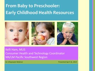 From Baby to Preschooler: Early Childhood Health Resources