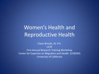 Women�s Health and Reproductive Health