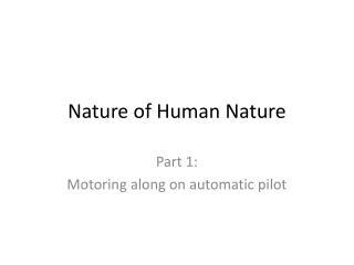 Nature of Human Nature