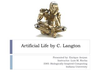 Artificial Life by C. Langton