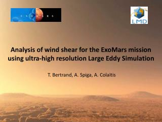 Analysis of wind shear for the  ExoMars  mission using ultra-high resolution Large Eddy Simulation