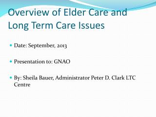 Overview of Elder Care and Long Term Care Issues