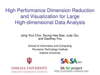 High Performance Dimension Reduction and Visualization for Large  High-dimensional Data Analysis