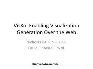 VisKo: Enabling Visualization Generation Over the Web