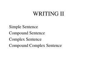 WRITING II