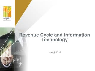 Revenue Cycle and Information Technology