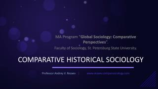 COMPARATIVE HISTORICAL SOCIOLOGY