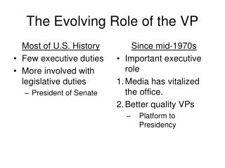 The Evolving Role of the VP