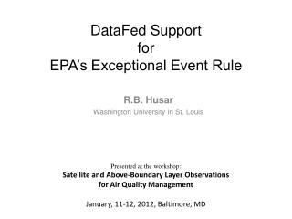 DataFed  Support  for  EPA's Exceptional Event Rule