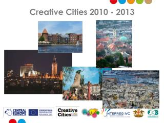 Creative  Cities  2010 - 2013