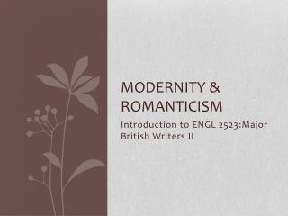 Modernity & Romanticism