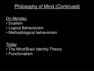 Philosophy of Mind (Continued)